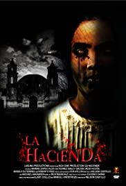 Watch Free La hacienda (2009)