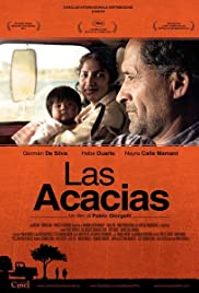 Watch Free Las Acacias (2011)