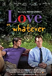 Watch Free Love or Whatever (2012)