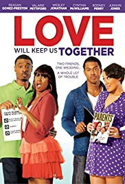 Watch Free Love Will Keep Us Together (2013)