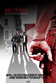 Watch Free My House (2015)