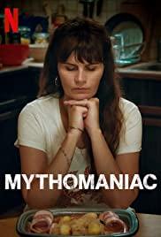 Watch Free Mythomaniac (2019)