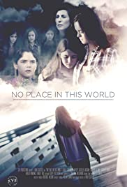 Watch Free No Place in This World (2017)