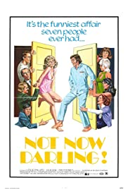 Watch Free Not Now Darling (1973)