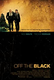 Watch Free Off the Black (2006)