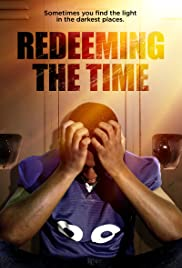 Watch Free Redeeming The Time (2019)