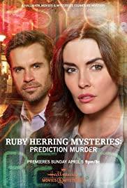 Watch Free Ruby Herring Mysteries: Prediction Murder (2020)