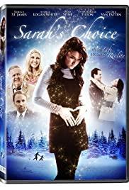 Watch Free Sarahs Choice (2009)