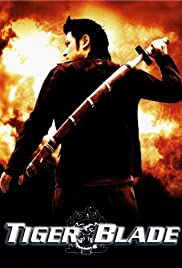 Watch Free The Tiger Blade (2005)