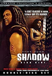 Watch Free Shadow: Dead Riot (2006)