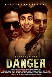 Watch Free Strapped for Danger (2017)