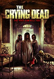 Watch Free The Crying Dead (2011)