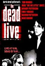 Watch Free The Dead Live (2006)
