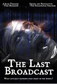 Watch Free The Last Broadcast (1998)