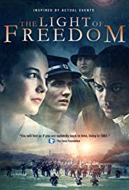 Watch Free The Light of Freedom (2013)