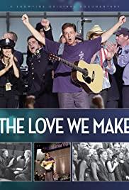 Watch Free The Love We Make (2011)