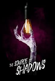 Watch Free The Source of Shadows (2019)