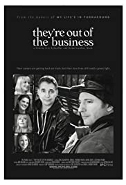 Watch Free Theyre Out of the Business (2011)