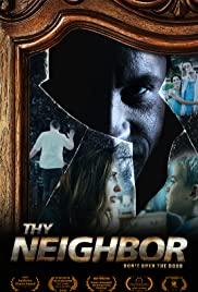 Watch Free Thy Neighbor (2018)