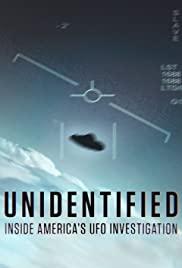 Watch Free Unidentified: Inside Americas UFO Investigation (2019 )
