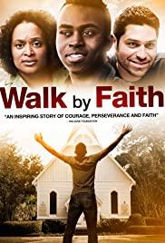 Watch Free Walk by Faith (2014)