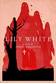 Watch Free Lily White (2016)