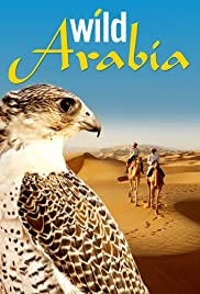 Watch Free Wild Arabia (2013 )