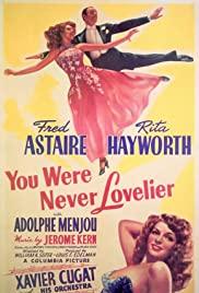 Watch Free You Were Never Lovelier (1942)