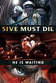 Watch Free 5ive Must Die (2017)