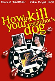 Watch Free How to Kill Your Neighbors Dog (2000)