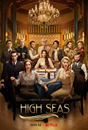 Watch Free High Seas (20192020)