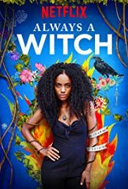 Watch Free Always a Witch (2019 )