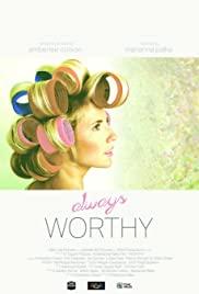 Watch Free Always Worthy (2015)