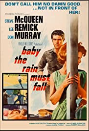 Watch Free Baby the Rain Must Fall (1965)