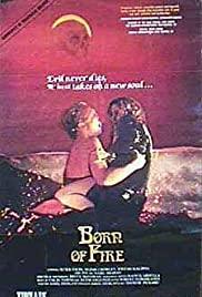 Watch Free Born of Fire (1987)
