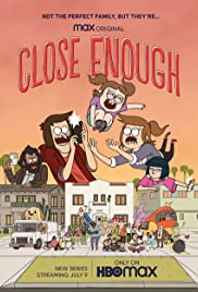 Watch Free Close Enough (2020 )