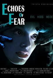 Watch Free Echoes of Fear (2018)