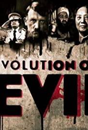 Watch Free Evolution of Evil (2015)