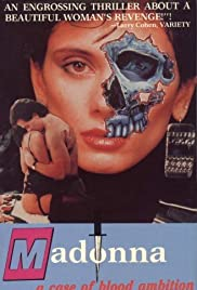 Watch Free Madonna: A Case of Blood Ambition (1990)
