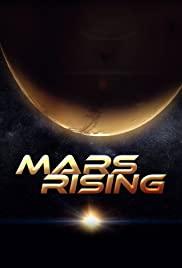 Watch Free Mars Rising (2007 )