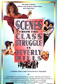 Watch Free Scenes from the Class Struggle in Beverly Hills (1989)