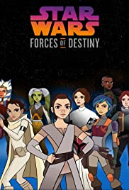 Watch Free Star Wars: Forces of Destiny (20172018)