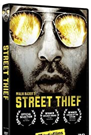 Watch Free Street Thief (2006)