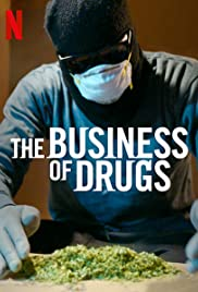 Watch Free The Business of Drugs (2020)
