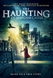 Watch Free The Haunting of Margam Castle 2020