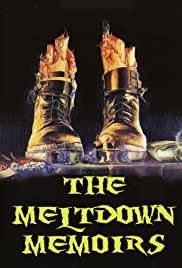 Watch Free The Meltdown Memoirs (2006)