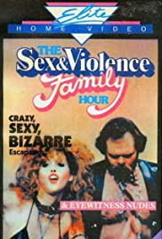 Watch Free The Sex and Violence Family Hour (1983)