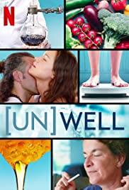 Watch Free (Un)Well (2020 )