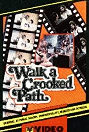 Watch Free Walk a Crooked Path (1969)