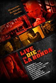 Watch Free Live or Die in La Honda (2017)